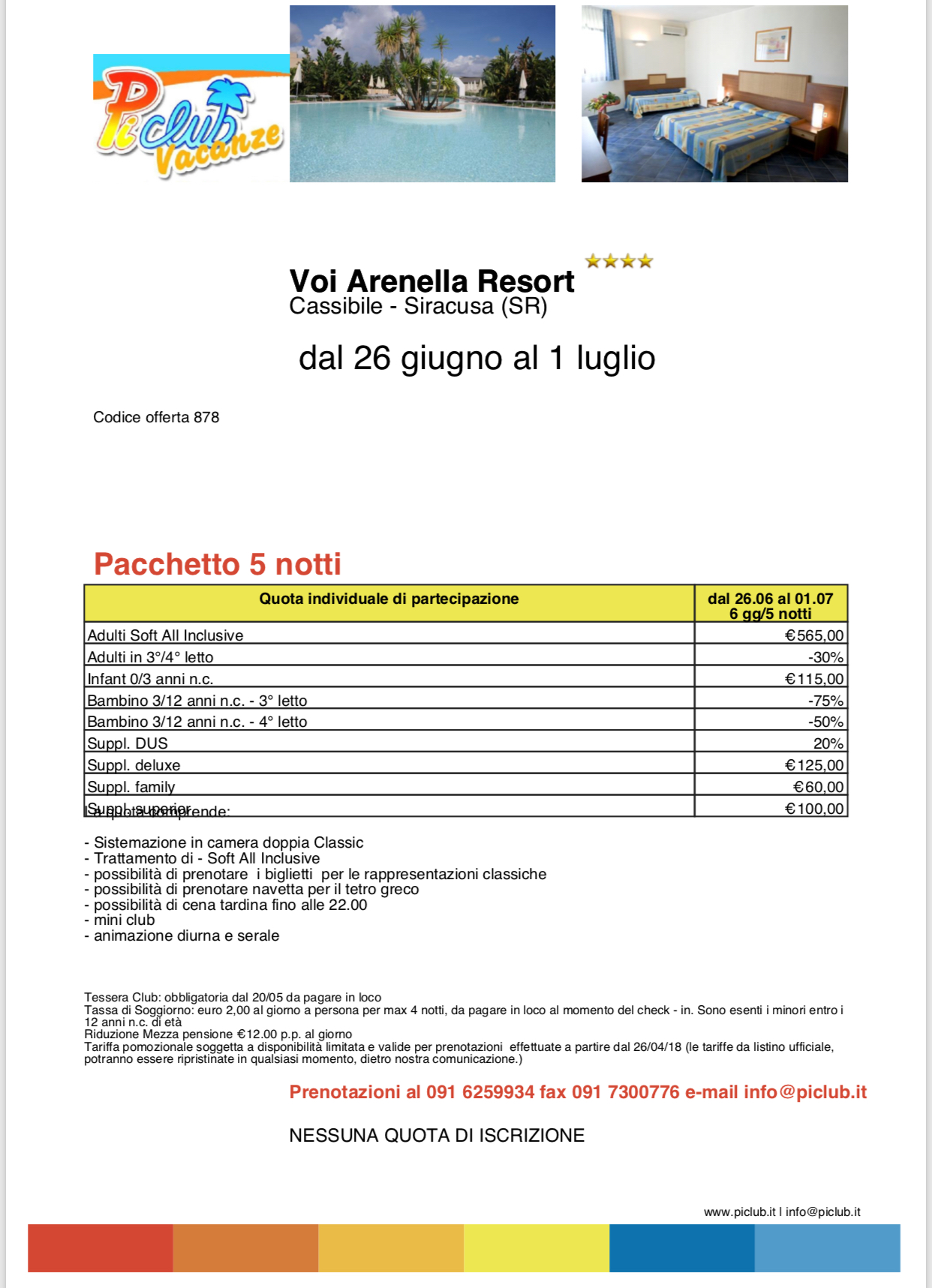 Pi club arenella resort promo